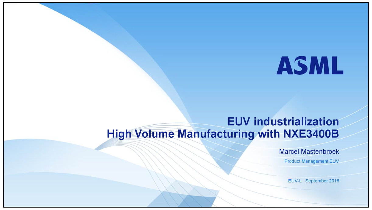EUV industrialization high volume manufacturing with