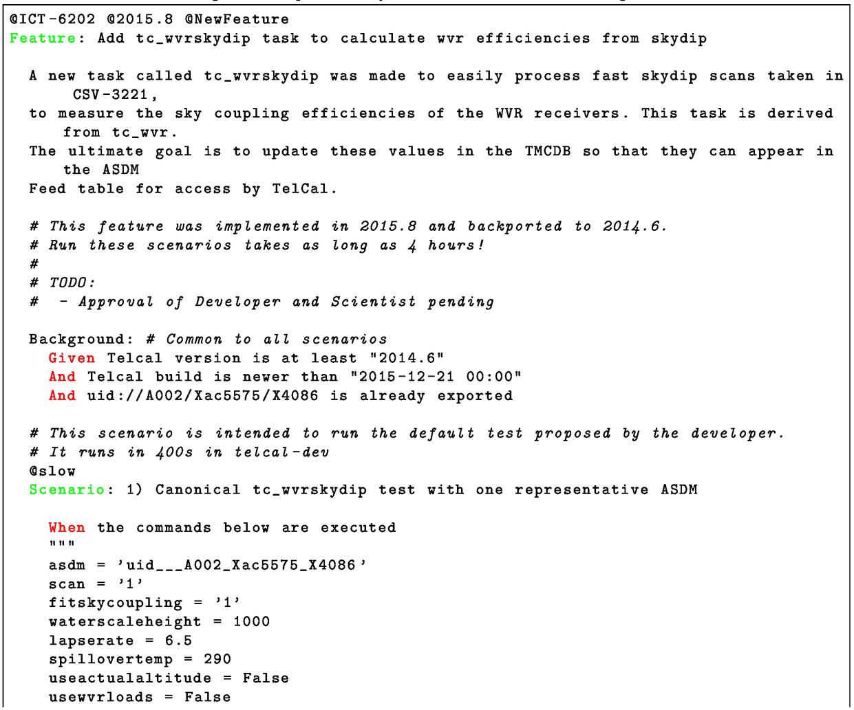 Behavior driven testing in ALMA telescope calibration software