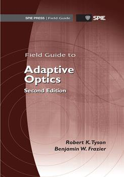 Field Guide to Adaptive Optics, Second Edition