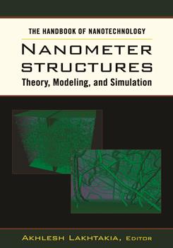 The Handbook of Nanotechnology. Nanometer Structures: Theory, Modeling, and Simulation