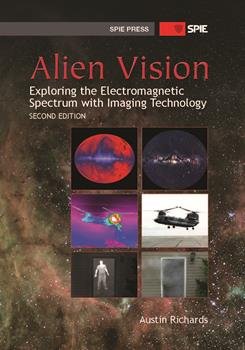 Alien Vision: Exploring the Electromagnetic Spectrum with