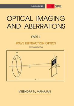 Optical Imaging and Aberrations, Part II. Wave Diffraction Optics, Second Edition