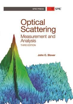 Optical Scattering: Measurement and Analysis, Third Edition