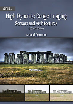 High Dynamic Range Imaging: Sensors and Architectures, Second Edition