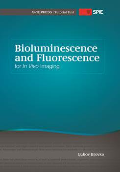 Bioluminescence and Fluorescence for In Vivo Imaging